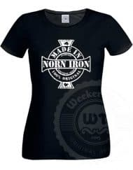 Made in Norn Iron - Womens T-Shirt
