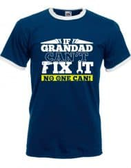 If Grandad Can't Fix It No One Can, Funny Xmas T-Shirt