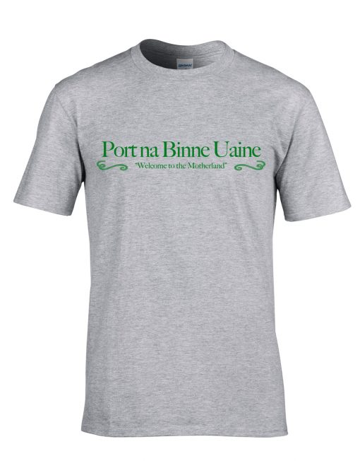 Port na Binne Uaine T-SHirt Sports Grey