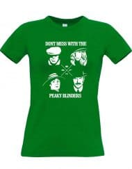 Don't mess with the peaky blinders women's t-shirt